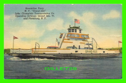 """FERRY - M. V. """" GRAND ISLE """" - LAKE CHAMPLAIN TRANSPORTATION CO - TRAVEL IN 1956 - VERMONT PAPER CO INC - - Ferries"""