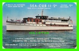 SHIP - SEA-CUB II - SIGHTSEEING YACHT CRUISE - - Commerce