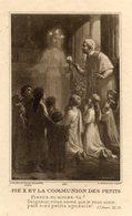 Santino Antico PIE X ET LA COMMUNION DES PETITS (A. Roblot, 422) - PERFETTO P73 - Religione & Esoterismo