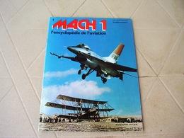 Lot 10 Revues 1 A 10 MACH 1 Encyclopedie De L' Aviation Etat Neuf Avec Le Poster Messerschmitt Du N° 5,avion - Lots De Plusieurs Livres