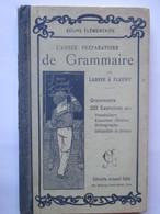 Livre - GRAMMAIRE - L'Année Préparatoire De 1936 - Par LARIVE & FLEURY - Cours Elémentaire - 114 Pages - 13 Photos - Vieux Papiers