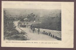 Moeurs Provençales - Una Coussa De Bioou N° 3   En Route Pour La Course Taureau Gardian Chevaux Bouches-du-Rhône Gardien - France