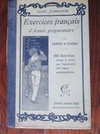 Livre - EXERCICES FRANCAIS Année Préparatoire De 1934 Par LARIVE & FLEURY - Cours Elémentaire -114 Pages -12 Photos - Vieux Papiers