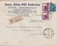 BUSTA VIAGGIATA RACCOMANDATA - SUCC. DITTA PILLI FEDERICO - STABILIMENTO  PER LAVORAZIONE MECCANICA DEL LEGNO - PADOVA - 6. 1946-.. Repubblica