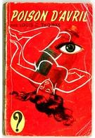 """Hachette - Collection Point D'Interrogation - Louis C. Thomas - """"Poison D'avril"""" - 1957 - Hachette - Point D'Interrogation"""