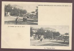 Moeurs Provençales - Una Coussa De Bioou N° 10 Course Camarguaise Le Taureau Fonce Raseteur Fêtes  Bouches-du-Rhône - France