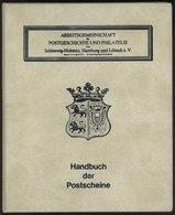 PHIL. LITERATUR AG Schleswig-Holstein, Hamburg Und Lübeck E.V.: Handbuch Der Postscheine Von Schleswig-Holstein, Band 4B - Filatelie En Postgeschiedenis