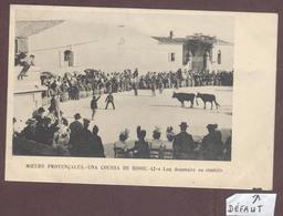 Moeurs Provençales - Una Coussa De Bioou N° 12 Course Camarguaise * Razeteur  Taureau Fêtes  Bouches-du-Rhône - France