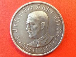 Medaille Silber 900 Adolf Hitler 1933 Unser Die Zukunft Im Jahre Deutscher Schicksalswende - Deutsches Reich
