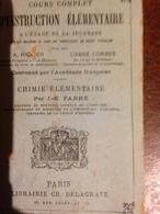 Cours Complet D'instruction élémentaire A L'usage De La Jeunesse : Chimie élémentaire - 1801-1900