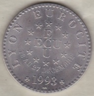ECU De Lyon , Lyon Eurocité 13 Au 27 Décembre 1993 . 69 RHÔNE - Euros Des Villes