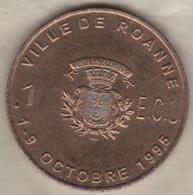 1 Ecu 1995 Ville De ROANNE 9eme Festival Des Arts De La Table - Euros Of The Cities