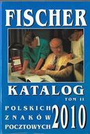 POLISH . FISCHER  KATALOG POLSKICH  ZNAKOW  POCZTOWYCH 2010  PART II. - Libros, Revistas, Cómics