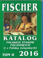 IN  POLISH . FISCHER  STAMP  CATALOGUE  2016. PART II - Books, Magazines, Comics