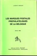 Les Marques Postales Prephilateliques De La Belgique HERLANT 410pages Superbe - Philatelie Und Postgeschichte