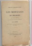 Études Sur La Numismatique Du Berry, Par M. D. Mater  Les Monnaies De Bourges Au X° Et XI° Siecles 1890 Rare - Livres & Logiciels
