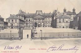 LUNEVILLE - Le Château - Luneville