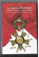 LEGION HONNEUR ORDRE SERVICE NATION ETUDE HISTORIQUE DECORATION - Avant 1871