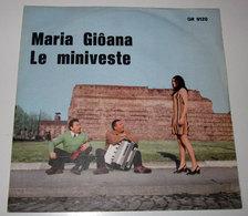 MARIA GIOANA LE MINIVESTE VALLI E GRAZIELLA - Country & Folk