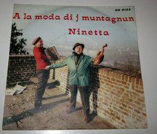 A LA MODA DI J MONTAGNUN  NINETTA - Country & Folk