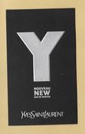 Carte Parfumée Perfume Card Y EAU DE PARFUM NEW * YVES SAINT LAURENT YSL * R/V - Perfume Cards