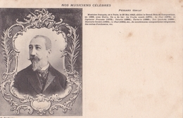 NOS MUSICIENS CELEBRES  PESSARD Emile - Chanteurs & Musiciens