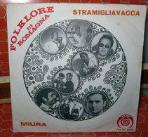 FOLKLORE DI ROMAGNA STRAMIGLIAVACCA - Country & Folk