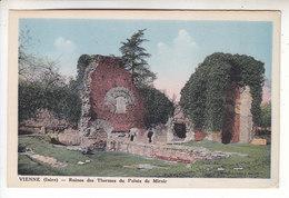 Sp- 38 - VIENNE - Ruines Des Thermes Du Palais De Miroir - Vienne