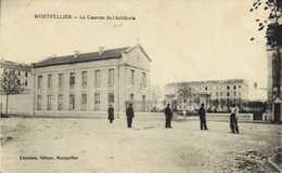 Militaria MONTPELLIER  La Caserne D'Artillerie RV - Montpellier