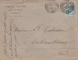 SAGE 15C SUR LETTRE ENTETE G.GAUTIER MARSEILLE PREFECTURE DAGUIN 2/7/94 POUR ENTRECASTEAUX - 1877-1920: Semi Modern Period
