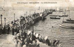 ARCACHON LA JETEE PROMENADE - Arcachon