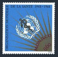 Monaco 709,MNH.Michel 913. WHO 20th Ann.1968. - Medicine