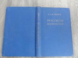 Praktische Duiventeelt   *  C.A.M. Spruijt - Vademecum Voor De Liefhebber  (duivensport - Duiven - Duif - Colombophilie) - Books, Magazines, Comics
