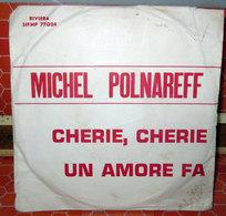 """MICHEL POLNAREFF CHERIE, CHERIE  COVER NO VINYL 45 GIRI - 7"""" - Accessori & Bustine"""