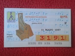 CUPÓN DE ONCE SPANISH LOTTERY LOTERIE CIEGOS SPAIN LOTERÍA INSTRUMENT ORGANISTA ÓRGANO PORTÁTIL ORGUE ORGAN ORGANIST VER - Billetes De Lotería