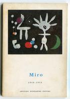LIBRETTO MIRO 1940 1955 COLLANA LA TAVOLOZZA ARNOLDO MONDADORI EDITORE ANNO 1960 PITTURA - Arts, Architecture