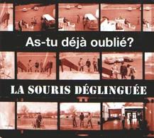 La SOURIS DEGLINGUEE - As-tu Déjà Oublié ? - CD - Punk