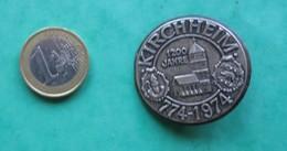 040 - BROCHE  - KIRCHHEIM 774 1974 - Germany