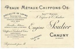 Carte De Visite - Peaux Métaux Chiffons Os - Eugène Soulier à Chauny - Spécialité De Lapins - Cartoncini Da Visita