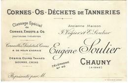 Carte De Visite - Cornes Os Déchets De Tanneries - Eugène Soulier à Chauny - Cartoncini Da Visita