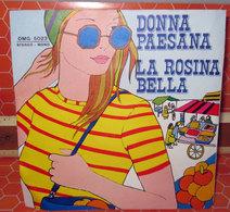 "DONNA PAESANA LA ROSINA BELLA  COVER NO VINYL 45 GIRI - 7"" - Accessories & Sleeves"