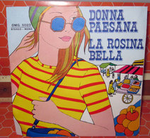"DONNA PAESANA LA ROSINA BELLA  45 GIRI - 7"" - Country & Folk"