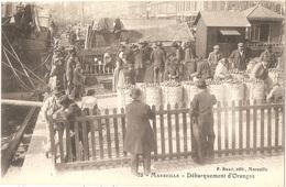 Dépt 13 - MARSEILLE - Débarquement D'Oranges - VENDUE EN L'ÉTAT (4 Petits Trous, Voir Scans) - Vieux Port, Saint Victor, Le Panier