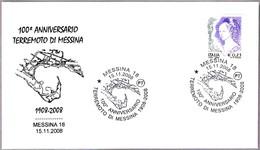 100 Aniv. Del TERREMOTO De Messina - 100 Years Of Earthquake Of Messina. 1908-2008 - Geología