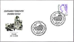 100 Aniv. Del TERREMOTO - 100 Years Of Earthquake. Palmi, Reggio Calabria, 2008 - Geología