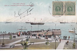 POSTAL DE CALLAO DE LA VISTA DE LA ESCUADRA AMERICANA 26 FEBRERO 1908  DEL AÑO 1912 (PERU) (E.POLACH SCHNEIDER) - Perú