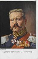 AK 0041  Generalfeldmarschall Von Hindenburg - Künstlerkarte Um 1910-20 - Politische Und Militärische Männer