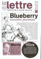 Magazine LETTRE DE DARGAUD N°62 Avec GIRAUD ZEP HERMANN DELABY TARDI MORRIS Â?Â?Â? - Lettre De Dargaud, La