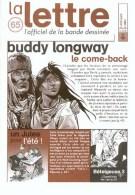 Magazine LETTRE DE DARGAUD N°65 Avec LEO MIRALLES TRONCHET DERIB BRAVO BOURGNE Â?Â?Â? - Lettre De Dargaud, La