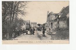 VILLEMONTOIRE - LA PETITE FERME ET L'ECOLE - 02 - France